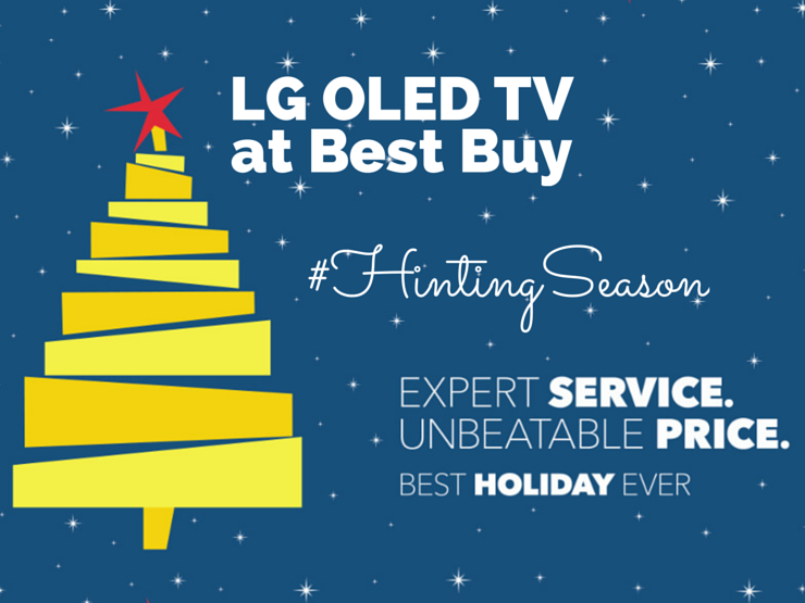 Upgrade your home theater this #HintingSeason with LG OLED from Best Buy!