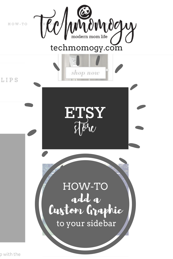How To Add a Custom Graphic to Your Sidebar - Techmomogy - PIN